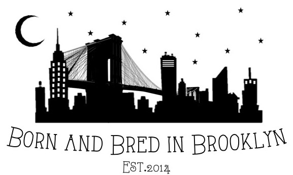 Born and Bred in Brooklyn