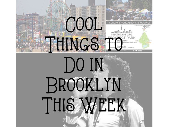 Cool things to do in brooklyn this week aug 24 30 born for Cool things to do in brooklyn
